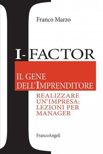 I-Factor: Il Gene dell'Imprenditore (eBook)