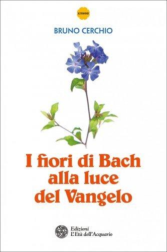 I Fiori di Bach alla Luce del Vangelo (eBook)