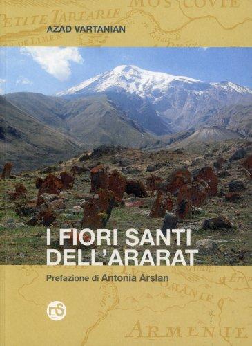 I Fiori Santi dell' Ararat