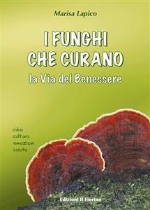 I Funghi che Curano (eBook)
