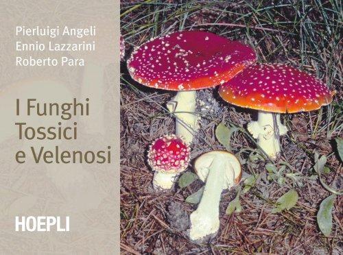 I Funghi Tossici e Velenosi (eBook)