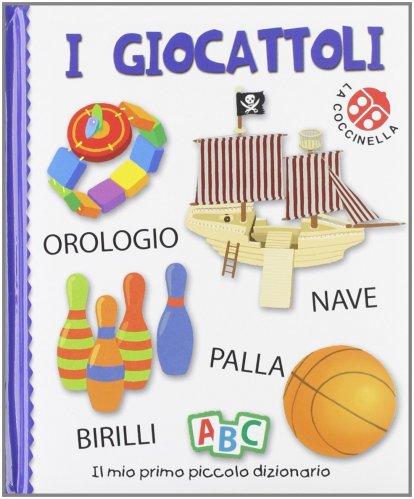 Il Mio Primo Piccolo Dizionario - I Giocattoli