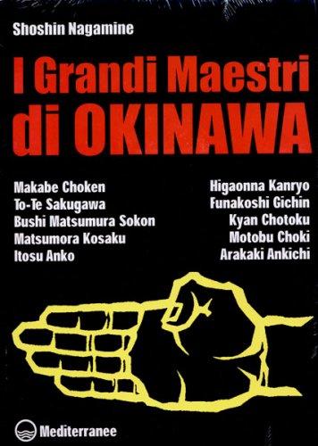 I Grandi Maestri di Okinawa
