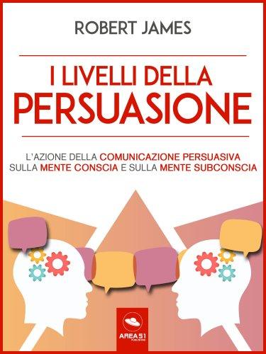 I livelli della persuasione (eBook)