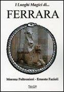 I Luoghi Magici di Ferrara