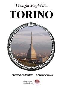 I Luoghi Magici di... Torino (eBook)