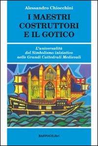 I Maestri Costruttori e il Gotico