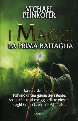 I Maghi - La Prima Battaglia