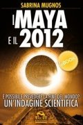 I Maya e il 2012 (eBook)