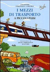 I Mezzi di Trasporto a Piccoli Passi