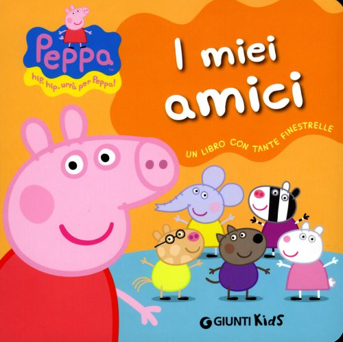 I Miei Amici - Peppa Pig