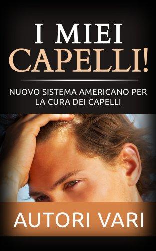 I Miei Capelli! (eBook)
