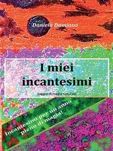 I Miei Incantesimi (eBook)