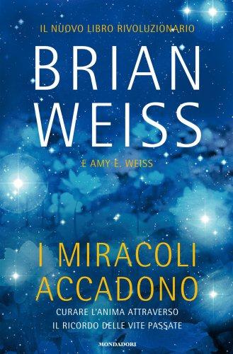 I Miracoli Accadono (eBook)