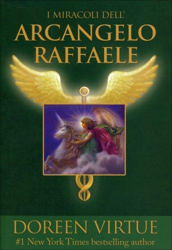 I Miracoli dell'Arcangelo Raffaele (eBook)