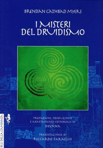 I Misteri del Druidismo