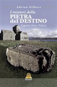 I Misteri della Pietra del Destino (eBook)