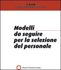 I Modelli da Seguire per la Selezione del Personale (eBook)