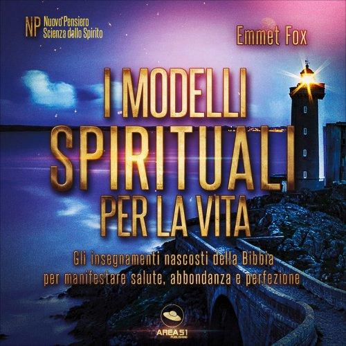 I Modelli Spirituali per la Vita (Audiocorso Mp3)