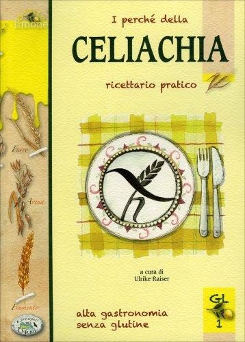 I Perché della Celiachia