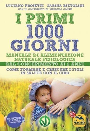 I Primi 1000 Giorni (eBook)