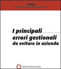 I Principali Errori Gestionali da Evitare in Azienda (eBook)