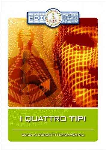 I Quattro Tipi - Human Design System® - (eBook)