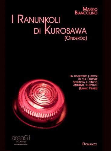 I Ranunkoli di Kurosawa (Onderòd) eBook