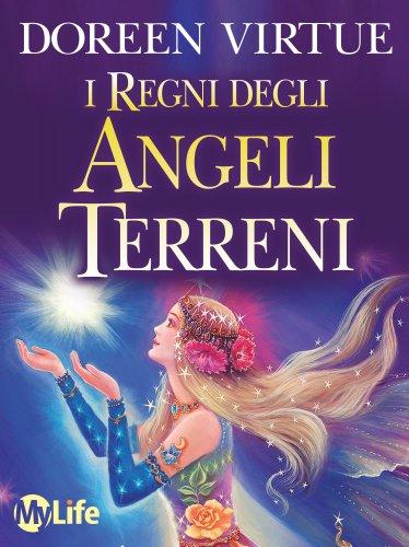 I Regni degli Angeli Terreni (eBook)