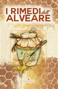 I Rimedi dell'Alveare (eBook)
