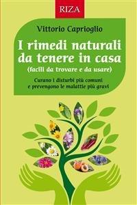 I Rimedi Naturali da Tenere in Casa (eBook)
