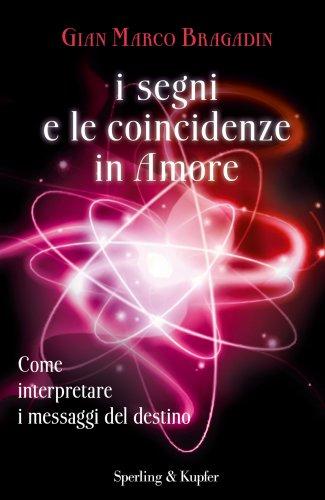 I Segni e le Coincidenze in Amore (eBook)