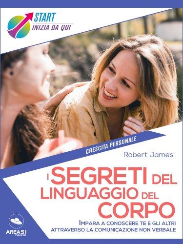 I segreti del linguaggio del corpo (eBook)