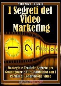 I Segreti del Videomarketing (eBook)