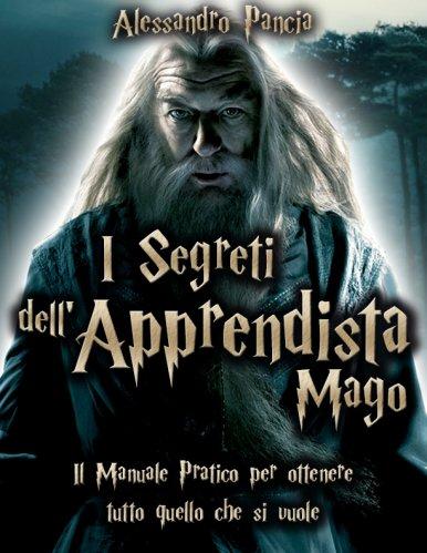 I Segreti dell'Apprendista Mago (eBook)