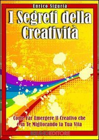 I Segreti della Creatività (eBook)