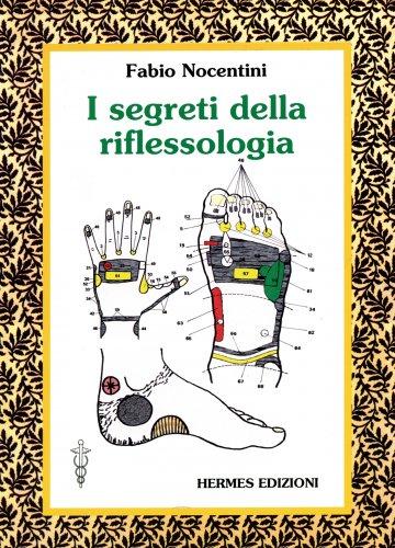 I Segreti della Riflessologia (eBook)