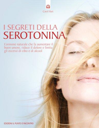 I Segreti della Serotonina (eBook)
