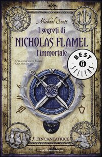 I Segreti di Nicholas Flamel, l'Immortale - Vol. 3: l'Incantatrice