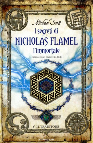 I Segreti di Nicholas Flamel, l'Immortale - Vol. 5: Il Traditore