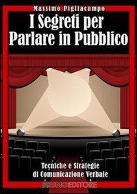 I Segreti per Parlare in Pubblico (eBook)