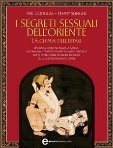 I Segreti Sessuali dell'Oriente (eBook)