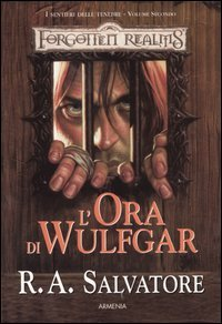 I Sentieri della Tenebra - Vol. 2: L'Ora di Wulfgar