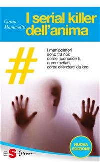 I Serial Killer dell'Anima (eBook)