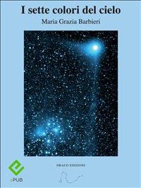 I Sette Colori del Cielo (eBook)