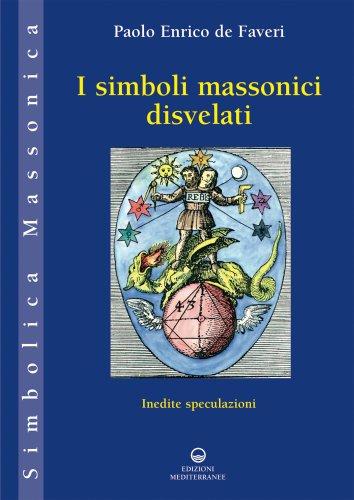 I Simboli Massonici Disvelati (eBook)