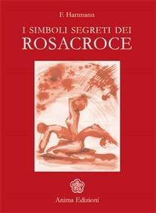 I Simboli Segreti dei Rosacroce (eBook)