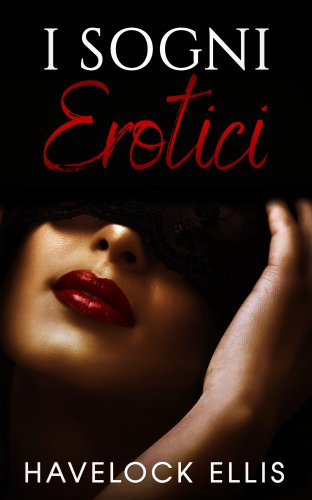 I Sogni Erotici (eBook)
