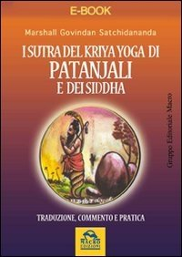 I Sutra del Kriya Yoga di Patanjali e dei Siddha (eBook)
