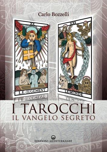 I Tarocchi - Il Vangelo Segreto (eBook)